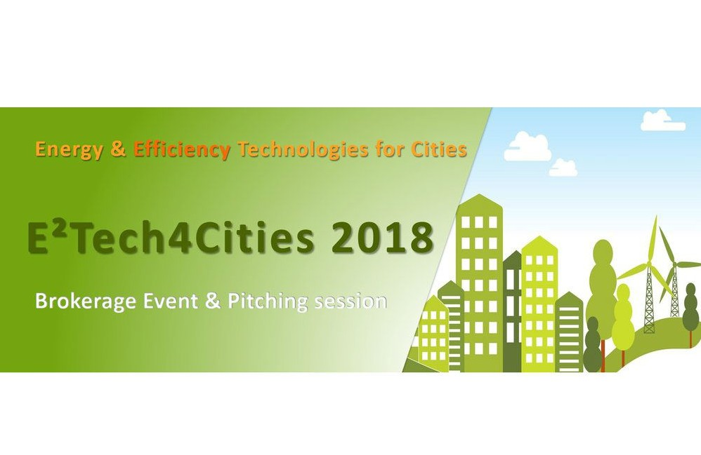 E² Tech4Cities Brokerage event & Pitching session 2018